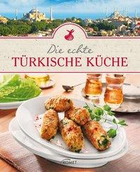Die echte türkische Küche (eBook, ePUB)