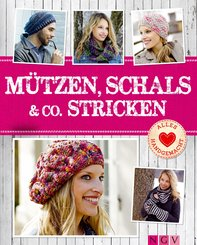 Mützen, Schals & Co. stricken (eBook, ePUB)