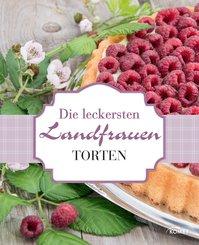 Die leckersten Landfrauen Torten (eBook, ePUB)