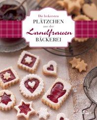 Die leckersten Plätzchen aus der Landfrauen-Bäckerei (eBook, ePUB)