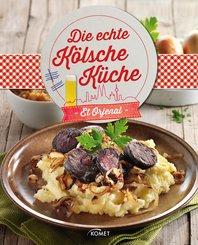 Die echte Kölsche Küche - Et Orjenal (eBook, ePUB)
