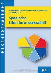 Spanische Literaturwissenschaft (eBook, PDF)