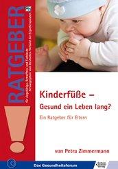 Kinderfüße - Gesund ein Leben lang? (eBook, ePUB)
