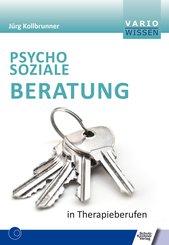 Psychosoziale Beratung in Therapieberufen (eBook, PDF)