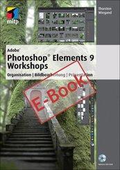 Adobe Photoshop Elements 9 Workshops (eBook, PDF)