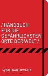 Handbuch für die gefährlichsten Orte der Welt (eBook, ePUB)