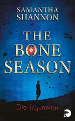 The Bone Season - Die Träumerin (eBook, ePUB)