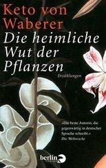 Die heimliche Wut der Pflanzen (eBook, ePUB)