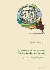 Q. Horatius Flaccus (Horaz): 27 Oden, Epoden und Satiren. (eBook, ePUB)