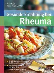Gesunde Ernährung bei Rheuma (eBook, ePUB)