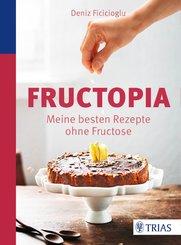 Fructopia (eBook, PDF)