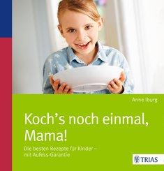 Koch´s noch einmal, Mama! (eBook, PDF)