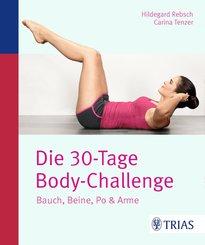 Die 30-Tage-Body-Challenge (eBook, PDF)