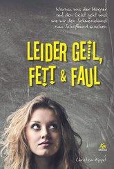 Leider geil, fett & faul (eBook, ePUB)