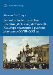 Festkultur in der russischen Literatur (18. bis 21. Jahrhundert) (eBook, PDF)