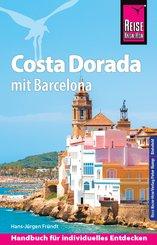 Reise Know-How Costa Dorada mit Barcelona: Reiseführer für individuelles Entdecken (eBook, PDF)