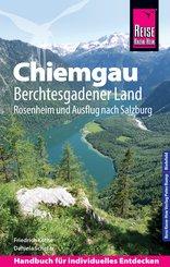 Reise Know-How Reiseführer Chiemgau, Berchtesgadener Land (mit Rosenheim und Ausflug nach Salzburg) (eBook, PDF)