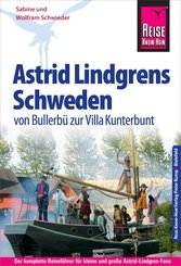 Reise Know-How Reiseführer Astrid Lindgrens Schweden - von Bullerbü zur Villa Kunterbunt (eBook, PDF)