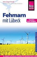 Reise Know-How Fehmarn mit Lübeck: Reiseführer für individuelles Entdecken (eBook, PDF)