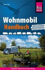 Reise Know-How Wohnmobil-Handbuch: Anschaffung, Ausstattung, Technik, Reisevorbereitung, Tipps für unterwegs. (eBook, ePUB)