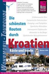 Reise Know-How Wohnmobil-Tourguide Kroatien - Küste und Inseln: Die schönsten Routen (eBook, PDF)