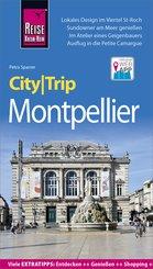 Reise Know-How CityTrip Montpellier (eBook, PDF)