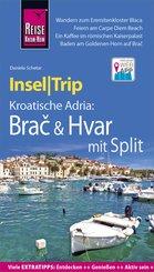 Reise Know-How InselTrip Bra? & Hvar mit Split (eBook, PDF)
