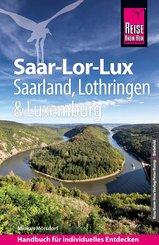 Reise Know-How Reiseführer Saar-Lor-Lux (Dreiländereck Saarland, Lothringen, Luxemburg) (eBook, PDF)