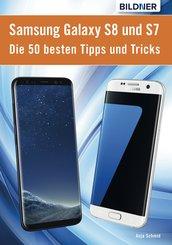 Die 50 besten Tipps und Tricks für das Samsung Galaxy S8 und S7 (eBook, ePUB)
