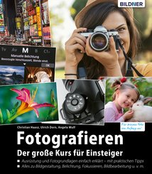 Fotografieren - der große Kurs für Einsteiger (eBook, PDF)