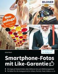 Smartphone-Fotos mit Like-Garantie - Neuauflage mit noch mehr Tipps! (eBook, PDF)