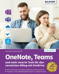 OneNote, Teams und mehr smarte Tools für den vernetzten Alltag mit OneDrive (eBook, PDF)