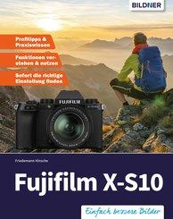 Fujifilm X-S10: Für bessere Fotos von Anfang an! (eBook, PDF)
