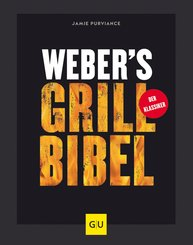 Weber's Grillbibel (eBook, ePUB)
