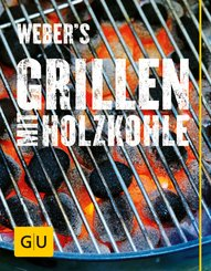 Weber's Grillen mit Holzkohle (eBook, ePUB)