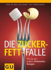 Die Zucker-Fett-Falle (eBook, ePUB)