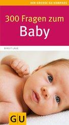 300 Fragen zum Baby (eBook, ePUB)