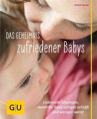 Das Geheimnis zufriedener Babys (eBook, ePUB)