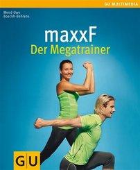 maxxF - Der Megatrainer (eBook, ePUB)