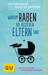 Warum Raben die besseren Eltern sind (eBook, ePUB)