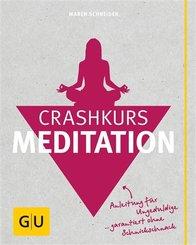 Crashkurs Meditation (eBook, ePUB)