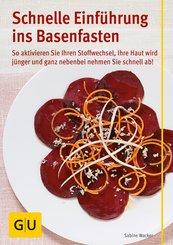 Schnelle Einführung ins Basenfasten (eBook, ePUB)
