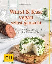 Wurst und Käse vegan (eBook, ePUB)