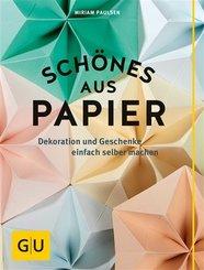Schönes aus Papier (eBook, ePUB)