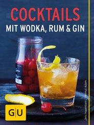Cocktails mit Wodka, Rum und Gin (eBook, ePUB)