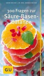 300 Fragen zur Säure-Basen-Balance (eBook, ePUB)