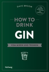 How to Drink Gin (eBook, ePUB)
