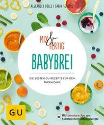 Mix & Fertig Babybrei (eBook, ePUB)