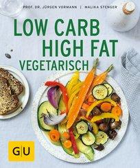 Low Carb High Fat vegetarisch (eBook, ePUB)