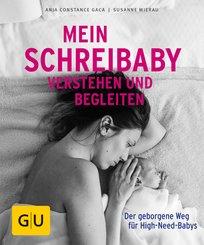 Mein Schreibaby verstehen und begleiten (eBook, ePUB)